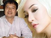 """Làng sao - Ông Nguyễn Văn Nam: """"Thúy Nga ơi, tha cho anh...!"""""""