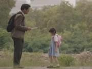 """Tin tức - Clip quảng cáo """"Bố tôi là kẻ nói dối"""" lấy nước mắt hàng triệu người"""