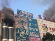 Tin tức - TQ: Cháy lớn tại trung tâm mua sắm, 17 người thiệt mạng