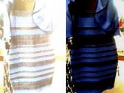 Tin nóng trong ngày - Lý giải về màu sắc của chiếc váy gây sốt Internet