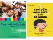 Tin tức cho mẹ - Những cuốn sách hay cha mẹ chớ nên bỏ qua