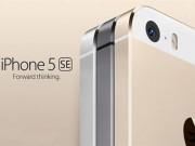 Eva Sành điệu - iPhone 5se dùng chip A9 và M9 như iPhone 6s?