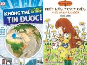 Xem & Đọc - Những cuốn sách mà cha mẹ nên mua tặng con dịp nghỉ Tết