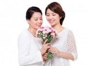 Eva tám - 4 cách lấy lòng mẹ chồng nhân ngày 8-3