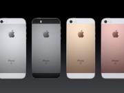 Eva Sành điệu - Apple ra mắt iPhone SE: