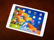 Eva Sành điệu - Apple giảm giá iPad Air 2 còn 399 USD