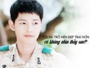 """Xem & Đọc - Đo độ """"mặt dày"""" của Song Joong Ki trong Hậu duệ mặt trời"""