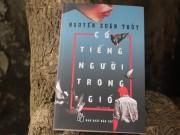 """Xem & Đọc - """"Có tiếng người trong gió"""" gây rùng mình trước cảnh bắt cóc trẻ lấy nội tạng"""