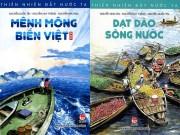 """Xem & Đọc - """"Thiên nhiên đất nước ta"""": Cẩm nang thú vị về non sông Việt cho thiếu nhi"""