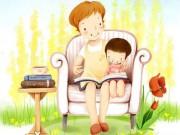 Làm mẹ - Thơ cho bé: Mẹ và Con