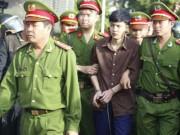 Sát thủ Bình Phước xin được thi hành án tử hình sớm