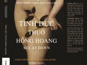 """Xem & Đọc - """"Tình dục thuở hồng hoang"""": Thách thức mọi định kiến về tình dục, hôn nhân"""