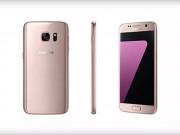 Eva Sành điệu - Galaxy S7 và S7 Edge sẽ có màu vàng hồng