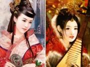 Eva tám - Kết cục ít người biết của Tứ đại mỹ nhân Trung Quốc xưa (P.1)