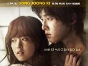 """Xem & Đọc - Hé lộ """"Hồi kết"""" đặc biệt dành cho """"Sói"""" Song Joong Ki"""