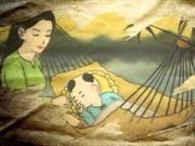 Làm mẹ - Truyện cổ tích: Ông trời đã tạo ra người mẹ như thế nào?