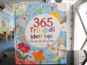 Xem & Đọc - Giúp con mở cánh cửa tri thức với 365 trò chơi khoa học