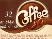 32 sự thật bạn chưa biết về cà phê