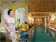 Nhà đẹp - Dinh thự đắt tiền của những sao nữ giàu nhất showbiz Việt