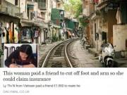 Báo Anh rầm rộ đưa tin về vụ thuê người chặt tay, chân lấy tiền bảo hiểm ở Hà Nội