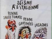Tin tức - Báo Charlie Hebdo châm biếm người thiệt mạng động đất ở Ý