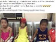 Tin tức - 3 đứa trẻ mang theo đồ đạc bỏ nhà ra đi khiến phụ huynh xanh mặt tìm kiếm