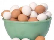 Bếp Eva - Phân biệt trứng gà mới cũ, không khó