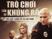 Lịch chiếu phim rạp Quốc gia từ 4/12-10/12: Trò chơi của kẻ khủng bố