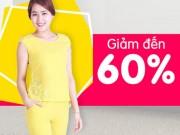 Tin tức thời trang - Thỏa sức chọn đồ mặc nhà ưu đãi tới 60%