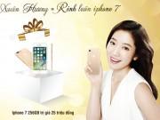 Làm đẹp mỗi ngày - Rinh về iPhone 7 khi làm đẹp tại Thẩm mỹ viện Xuân Hương