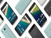"""Eva Sành điệu - Google Pixel là """"dấu chấm hết"""" cho Nexus?"""
