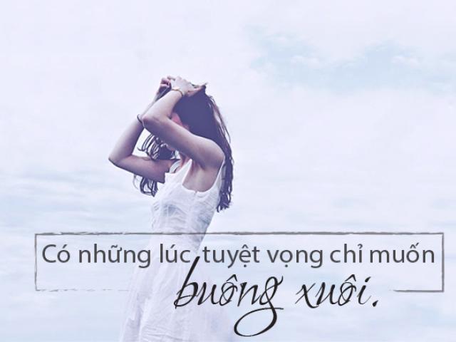 Đừng sợ thất bại, nó chẳng là gì so với cuộc đời quá đỗi dài...