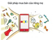 Tin tức cho mẹ - MOKI - Ứng dụng mua bán dành riêng cho mẹ đầu tiên tại Việt Nam