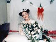 Thời trang - Trầm trồ ngắm lại váy cưới của sao Việt mấy chục năm trước