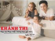 """Làng sao - Khánh Thi: """"Học trò Phan Hiển không bao giờ nhớ ngày 20/11"""""""