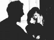 Tin tức - Xót xa trẻ em bị bạo lực tình dục bởi chính người thân