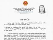 Tin tức - Nữ lao động người Việt tử vong ở Angola do bị cướp đốt