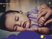 Tin tức cho mẹ - Hướng dẫn mẹ 3 bước đơn giản giúp bé ngủ ngon
