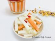 Bếp Eva - Dưa su hào muối chua giòn giòn chống ngán