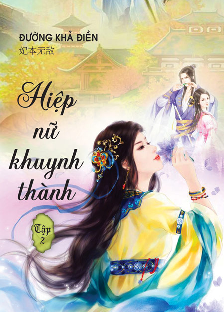 """hiep nu khuynh thanh"" hao huc ra tap 2 - 1"