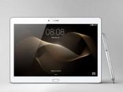 Eva Sành điệu - Huawei trình làng tablet 10 inch hỗ trợ bút cảm ứng