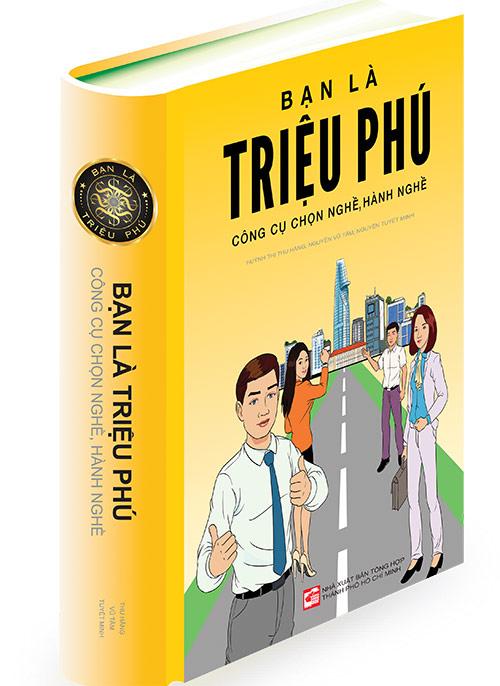 """ban la trieu phu"" - cam nang chon dung nghe, lam dung viec - 1"