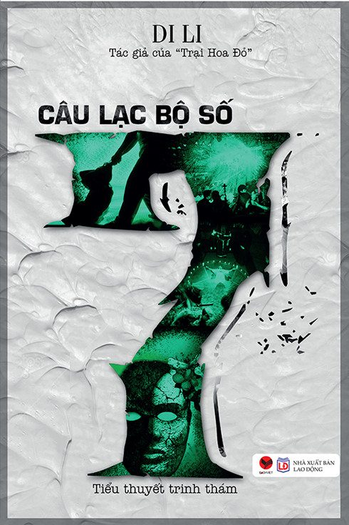 """dinh nghia lai trinh tham bang """"cau lac bo so 7"""" cua di li - 3"""