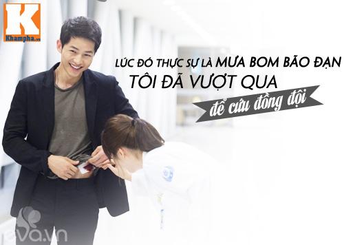 """Đo độ """"mặt dày"""" của Song Joong Ki trong Hậu duệ mặt trời-1"""