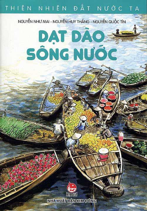 """""""thien nhien dat nuoc ta"""": cam nang thu vi ve non song viet cho thieu nhi - 4"""