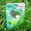 Xem & Đọc - Sách lãng mạn: Mùa nhớ đi qua, người xa tay với