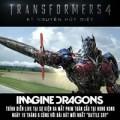 Đi đâu - Xem gì - Imagine Dragons sẽ làm nhạc cho Transformers 4