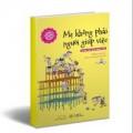 Xem & Đọc - Sách cuối tuần: Mẹ không phải người giúp việc