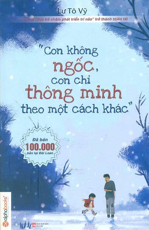 con khong ngoc, con chi thong minh theo mot cach khac - 1