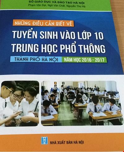 phat hanh cuon 'nhung dieu can biet ve tuyen sinh vao lop 10' - 1
